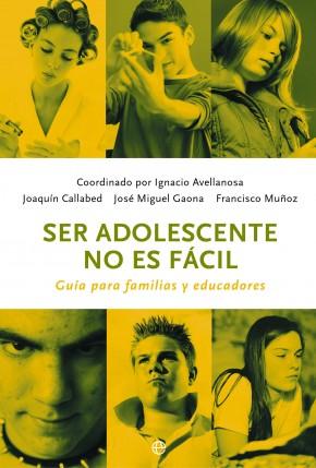 SER ADOLESCENTE NO ES FÁCIL