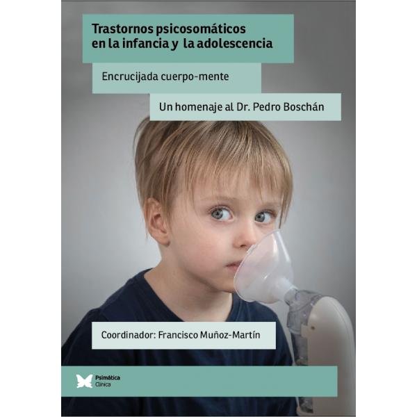 TRASTORNOS PSICOSOMÁTICOS EN LA INFANCIA Y ADOLESCENCIA